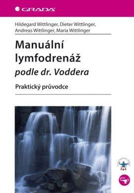 Manuálna lymfodrenáž podľa Dr.Voddera