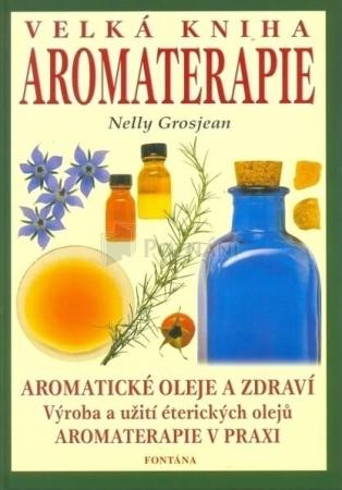 Veľká kniha aromaterapie
